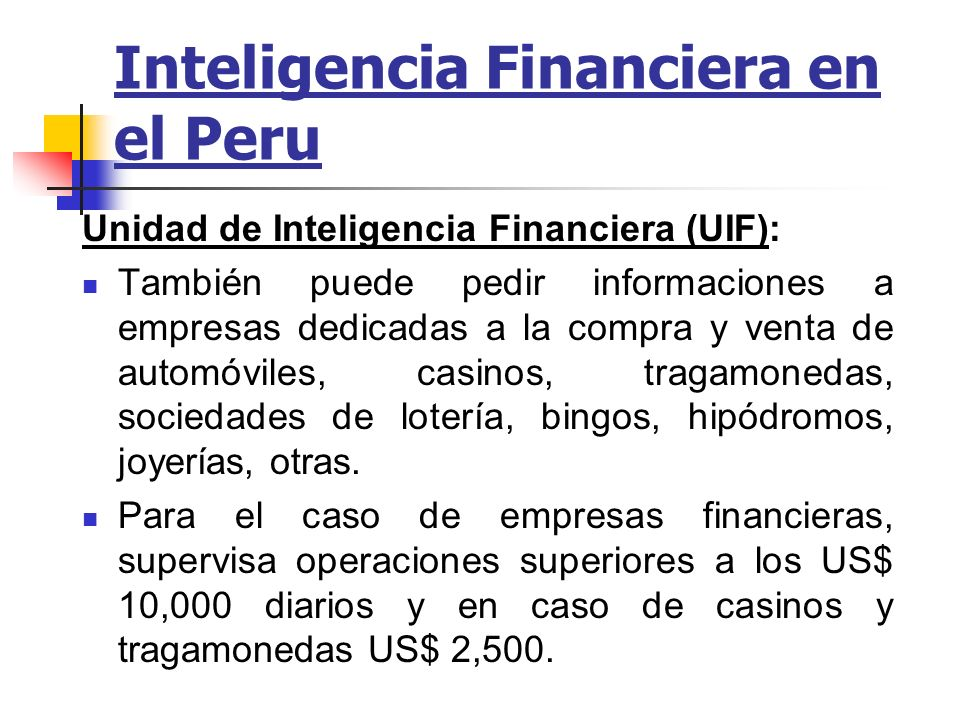 Inteligencia Financiera en el Peru