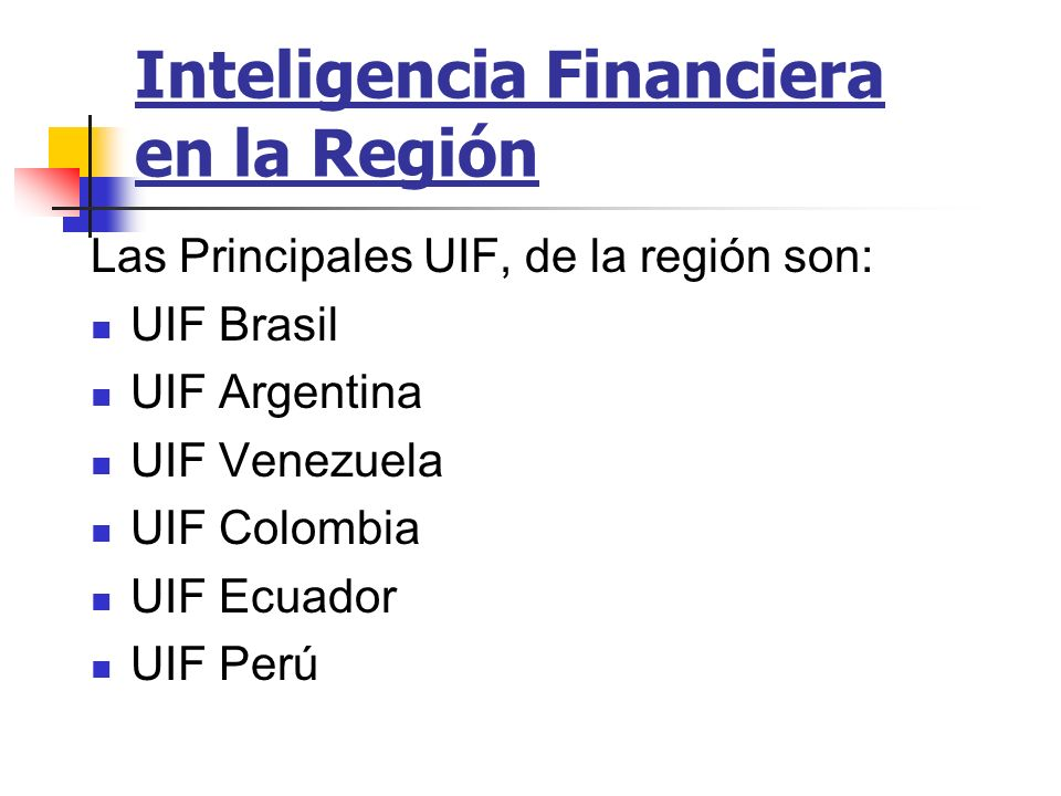 Inteligencia Financiera en la Región