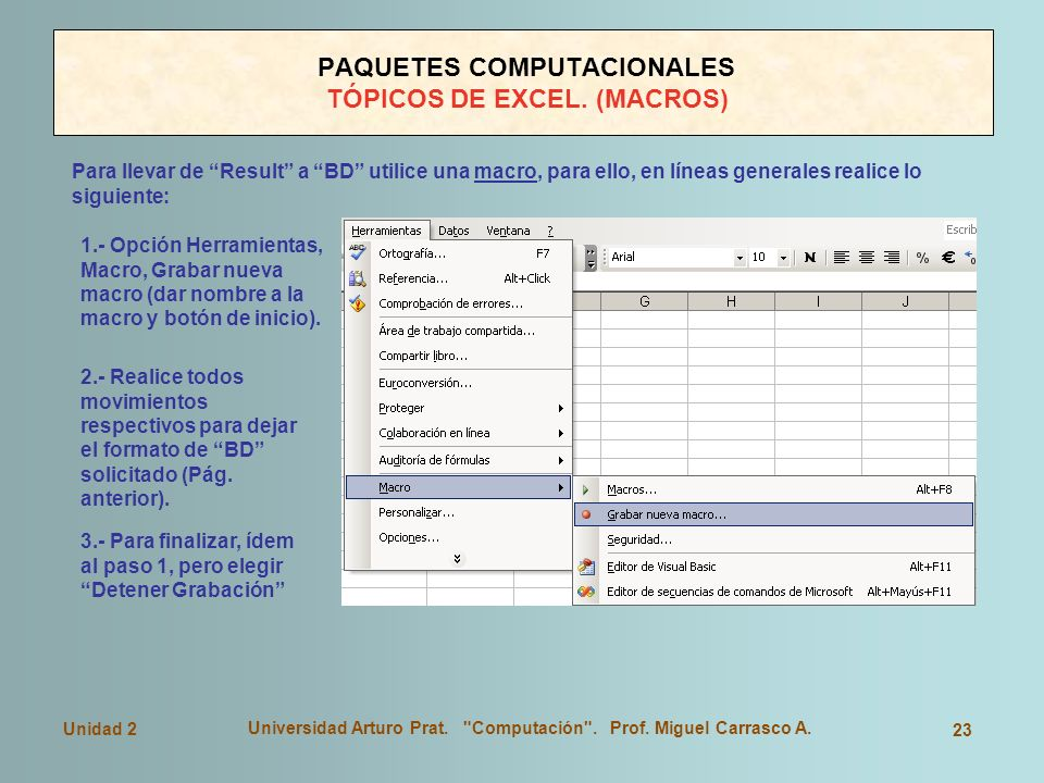 PAQUETES COMPUTACIONALES TÓPICOS DE EXCEL. (MACROS)