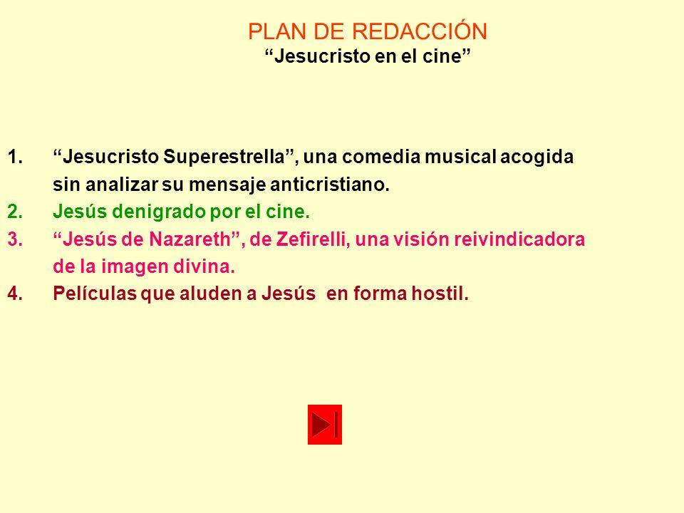PLAN DE REDACCIÓN Jesucristo en el cine