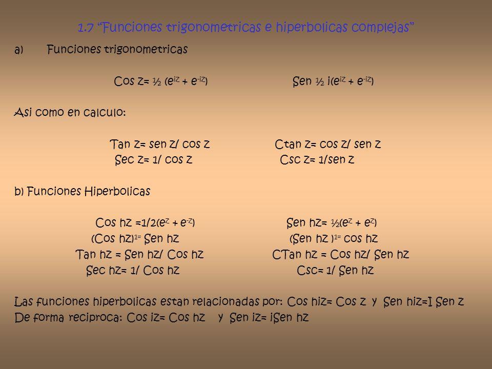 1.7 Funciones trigonometricas e hiperbolicas complejas