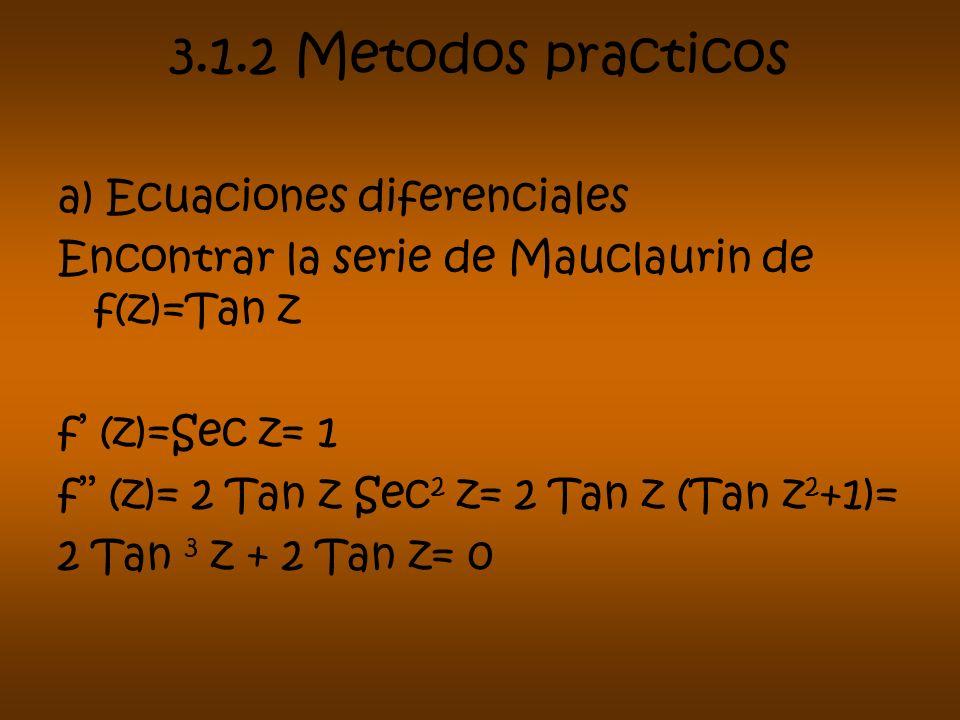 3.1.2 Metodos practicos a) Ecuaciones diferenciales