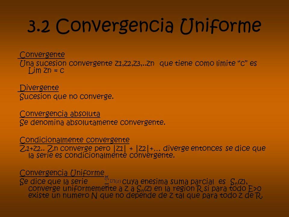 3.2 Convergencia Uniforme