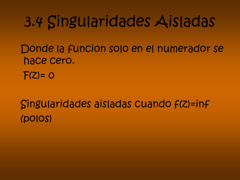 3.4 Singularidades Aisladas