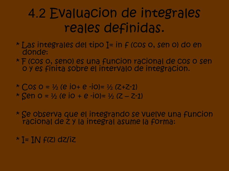 4.2 Evaluacion de integrales reales definidas.