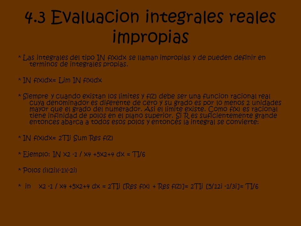 4.3 Evaluacion integrales reales impropias