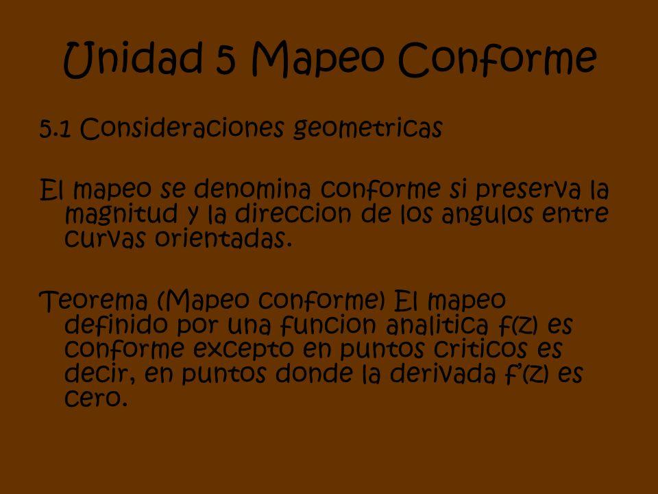 Unidad 5 Mapeo Conforme 5.1 Consideraciones geometricas