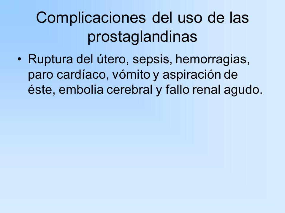 Complicaciones del uso de las prostaglandinas