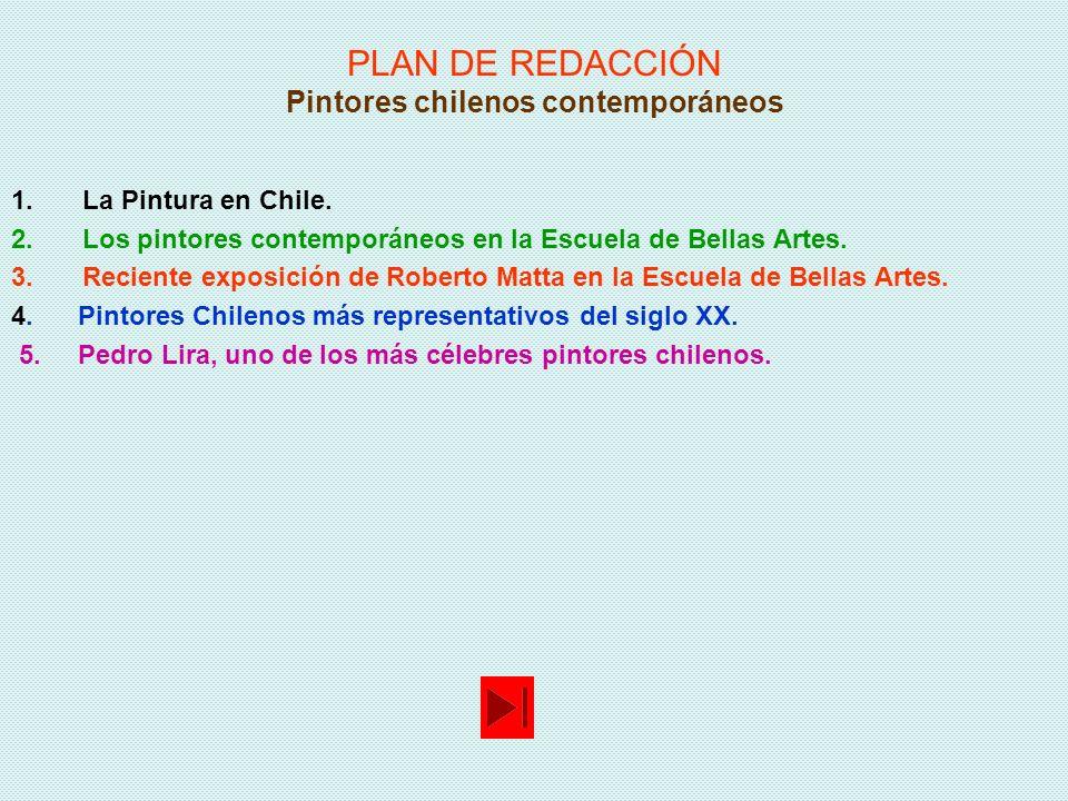PLAN DE REDACCIÓN Pintores chilenos contemporáneos