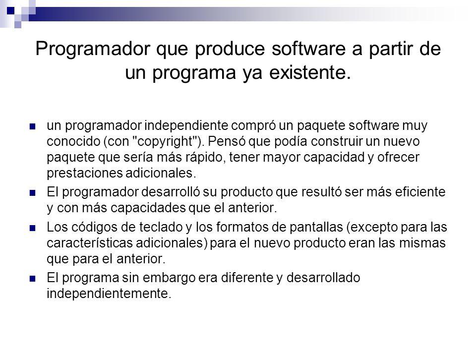 Programador que produce software a partir de un programa ya existente.