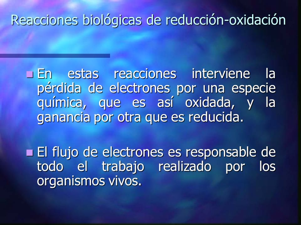 Reacciones biológicas de reducción-oxidación