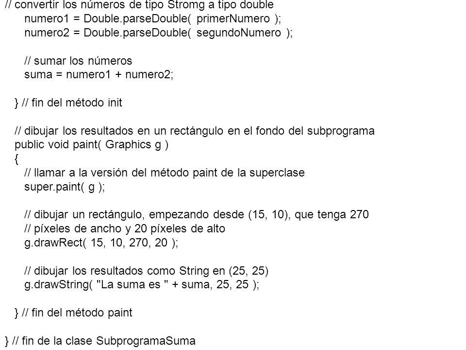 // convertir los números de tipo Stromg a tipo double