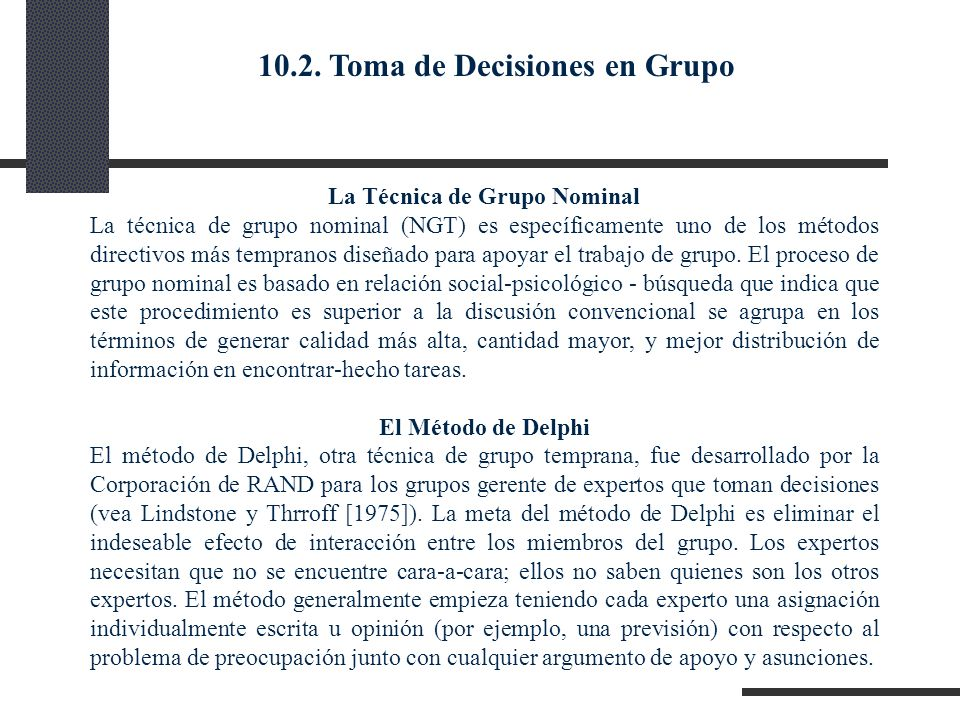 10.2. Toma de Decisiones en Grupo La Técnica de Grupo Nominal