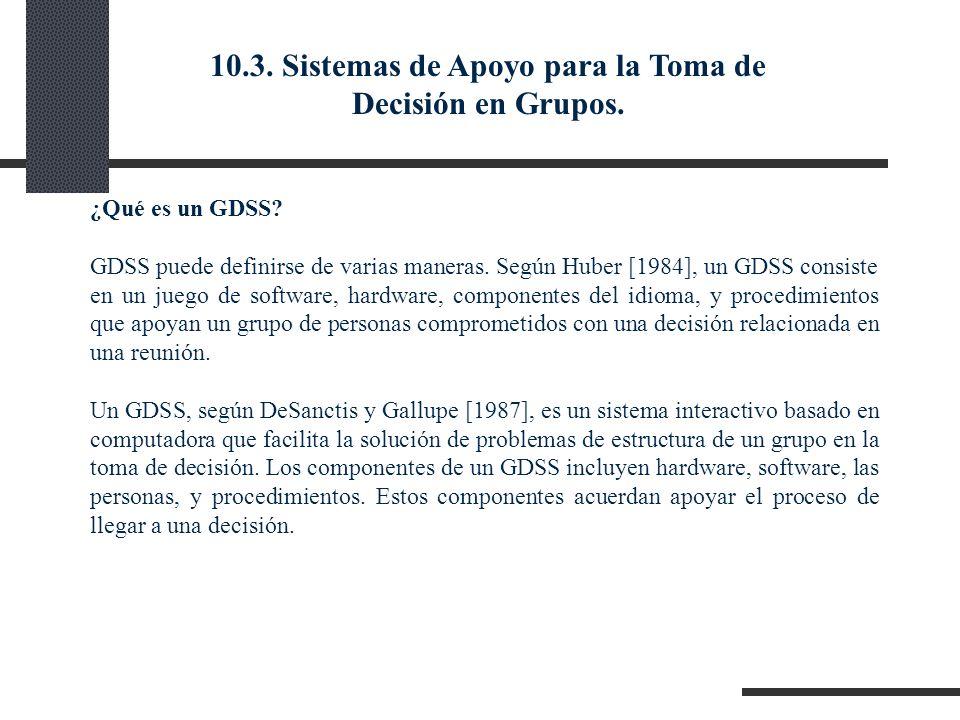10.3. Sistemas de Apoyo para la Toma de Decisión en Grupos.