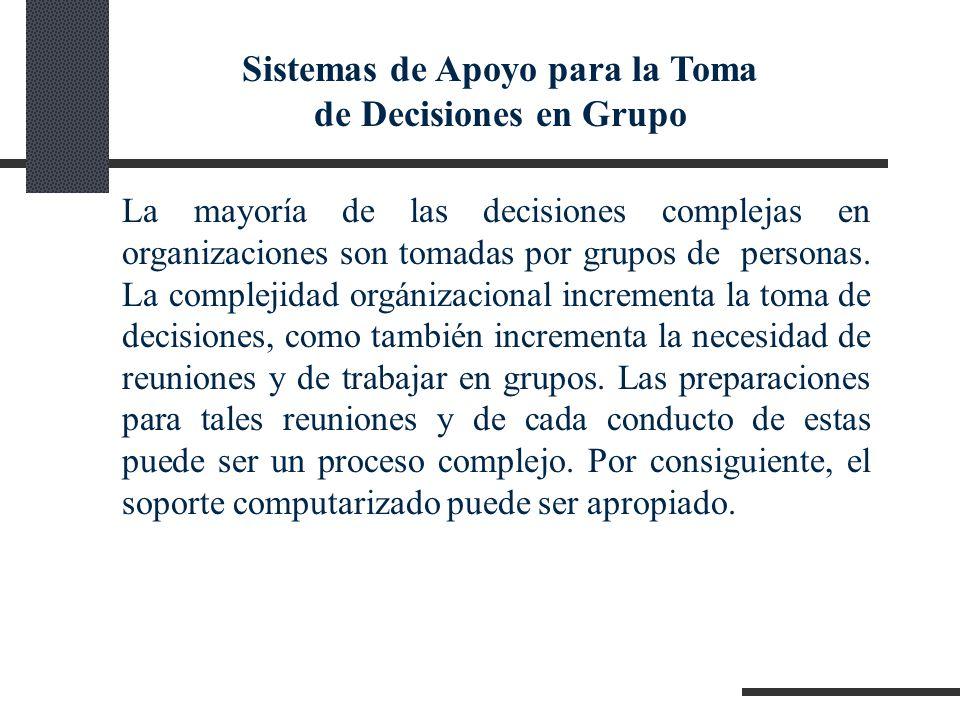 Sistemas de Apoyo para la Toma de Decisiones en Grupo