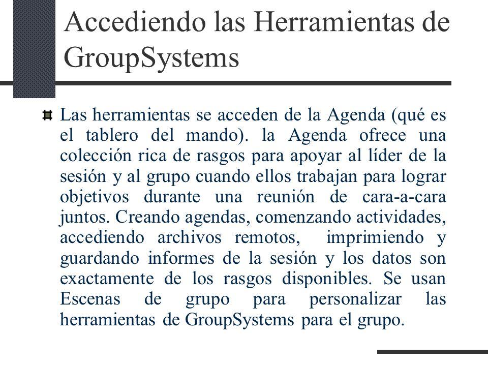 Accediendo las Herramientas de GroupSystems