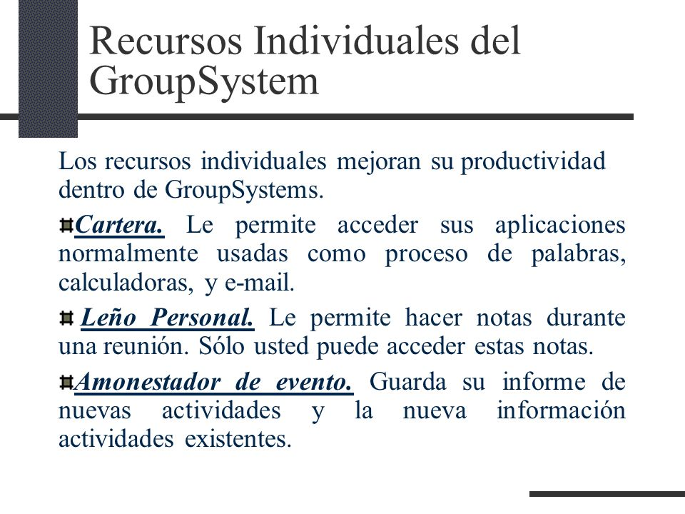 Recursos Individuales del GroupSystem