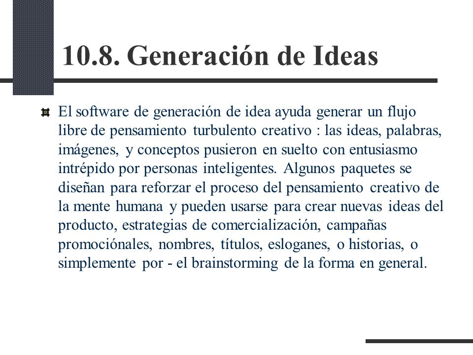 10.8. Generación de Ideas