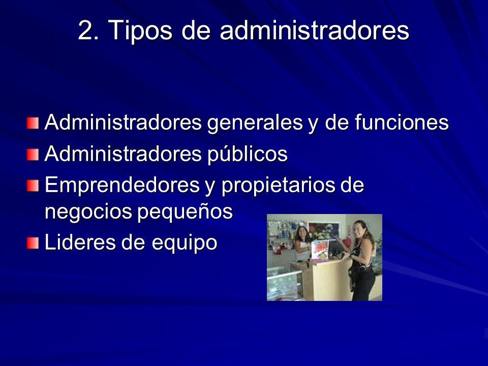 2. Tipos de administradores