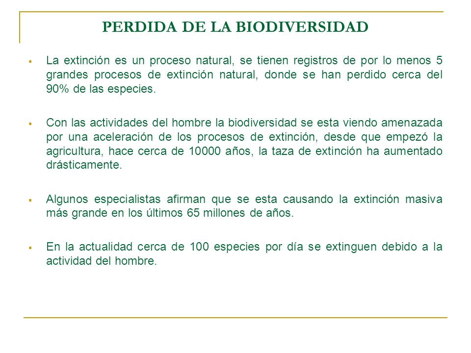 PERDIDA DE LA BIODIVERSIDAD