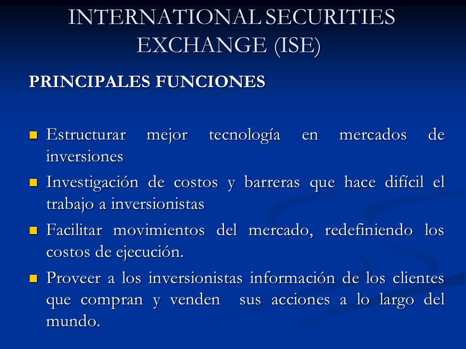 INTERNATIONAL SECURITIES EXCHANGE (ISE)