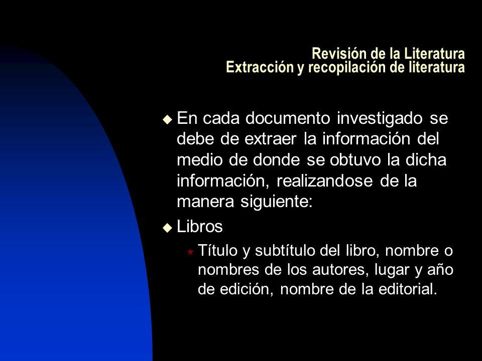 Revisión de la Literatura Extracción y recopilación de literatura