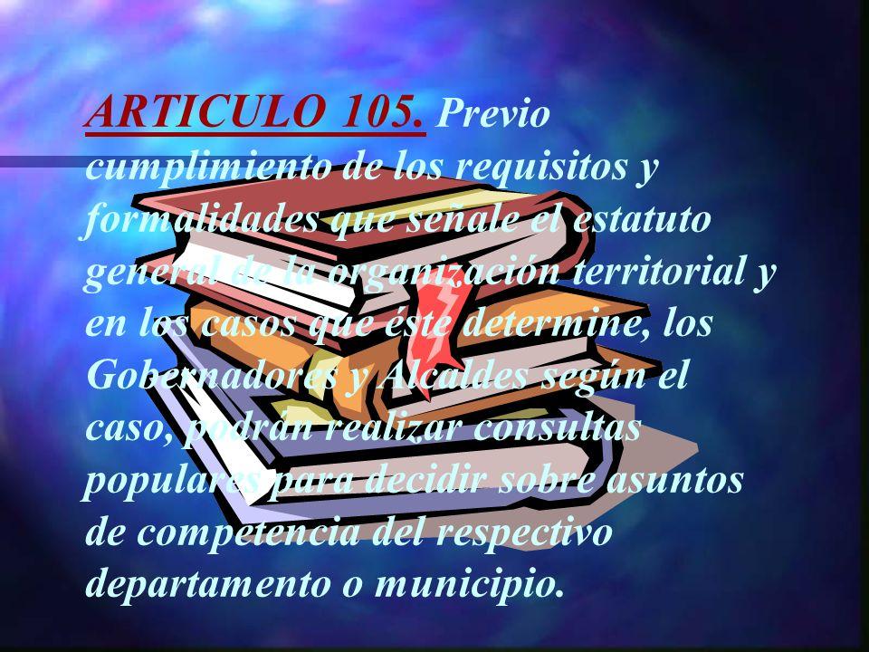ARTICULO 105.