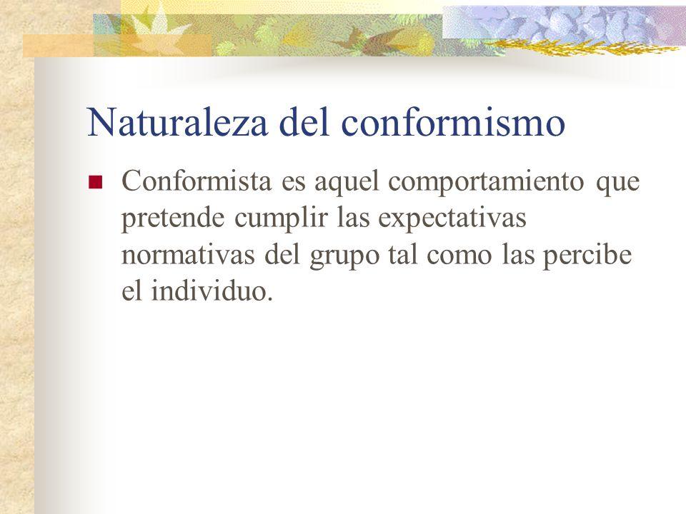Naturaleza del conformismo