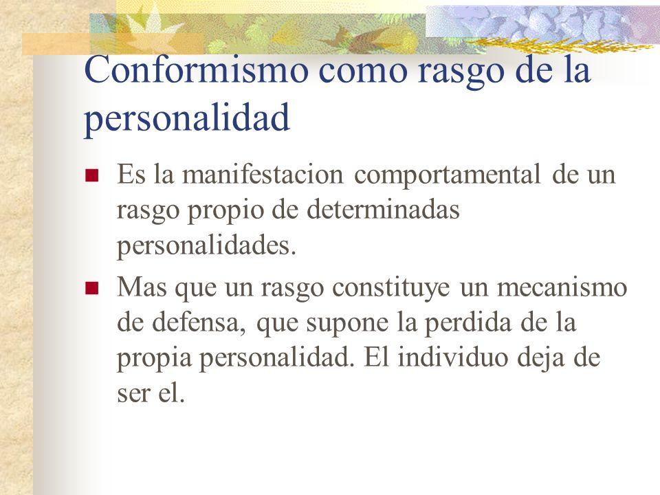 Conformismo como rasgo de la personalidad