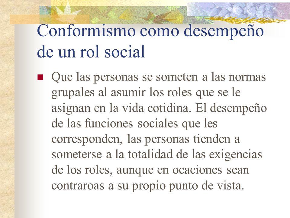 Conformismo como desempeño de un rol social