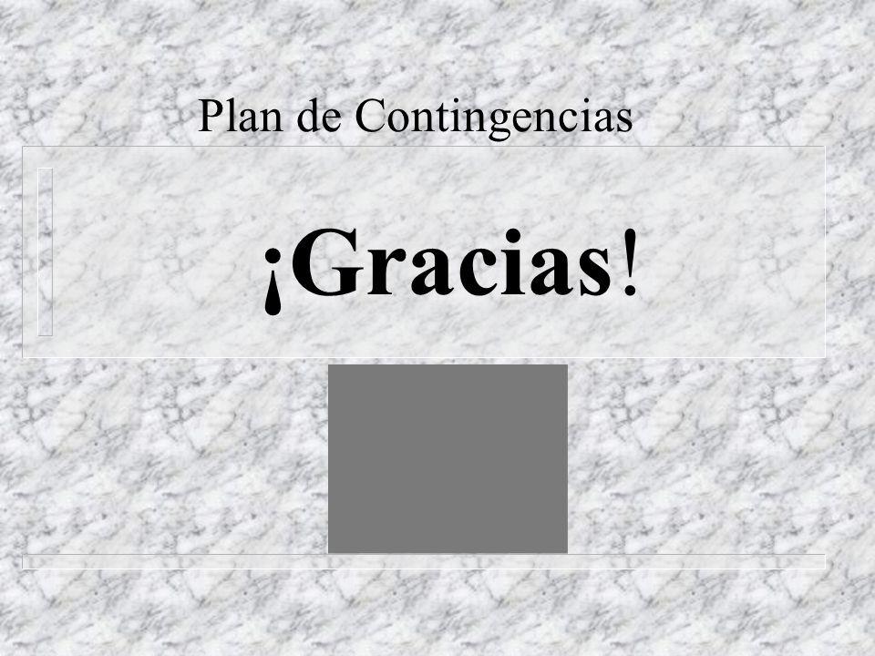 Plan de Contingencias ¡Gracias!