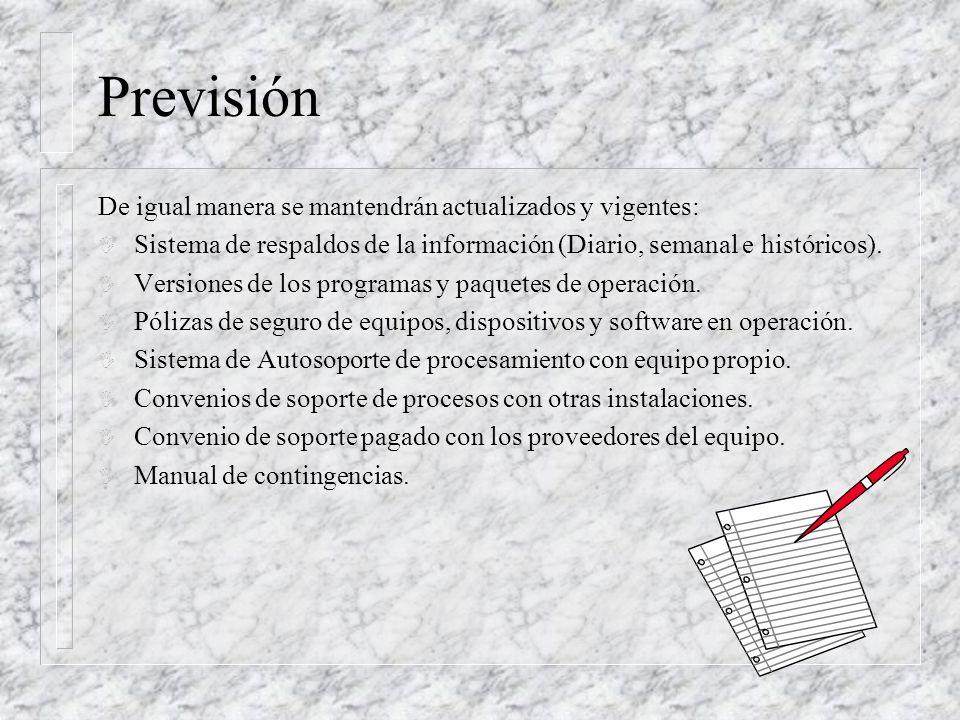 Previsión De igual manera se mantendrán actualizados y vigentes: