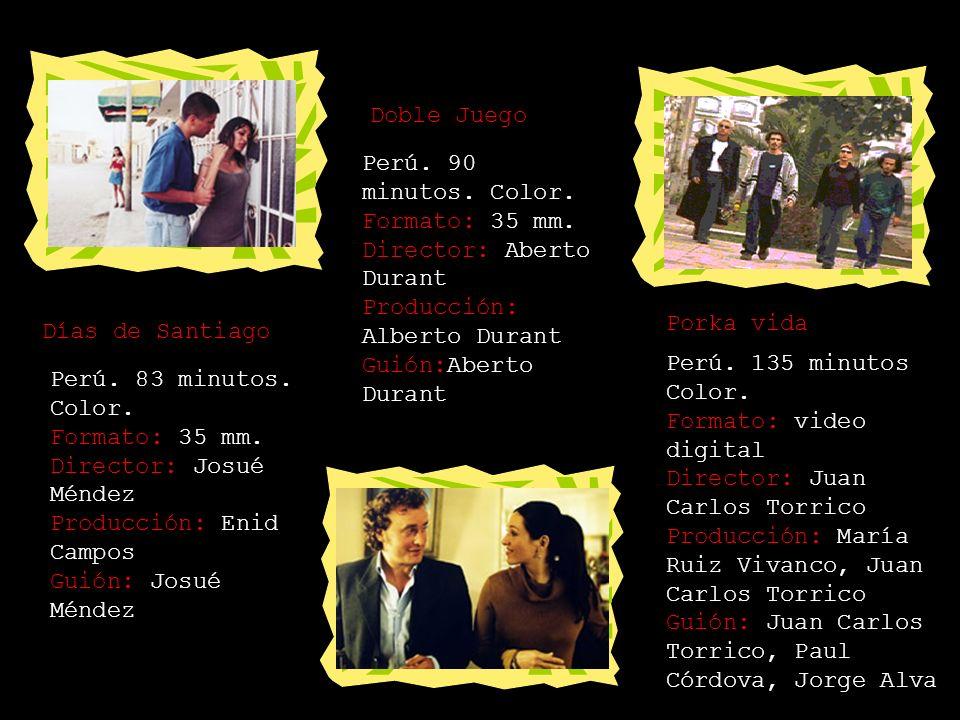 Doble Juego Perú. 90 minutos. Color. Formato: 35 mm. Director: Aberto Durant Producción: Alberto Durant Guión:Aberto Durant.