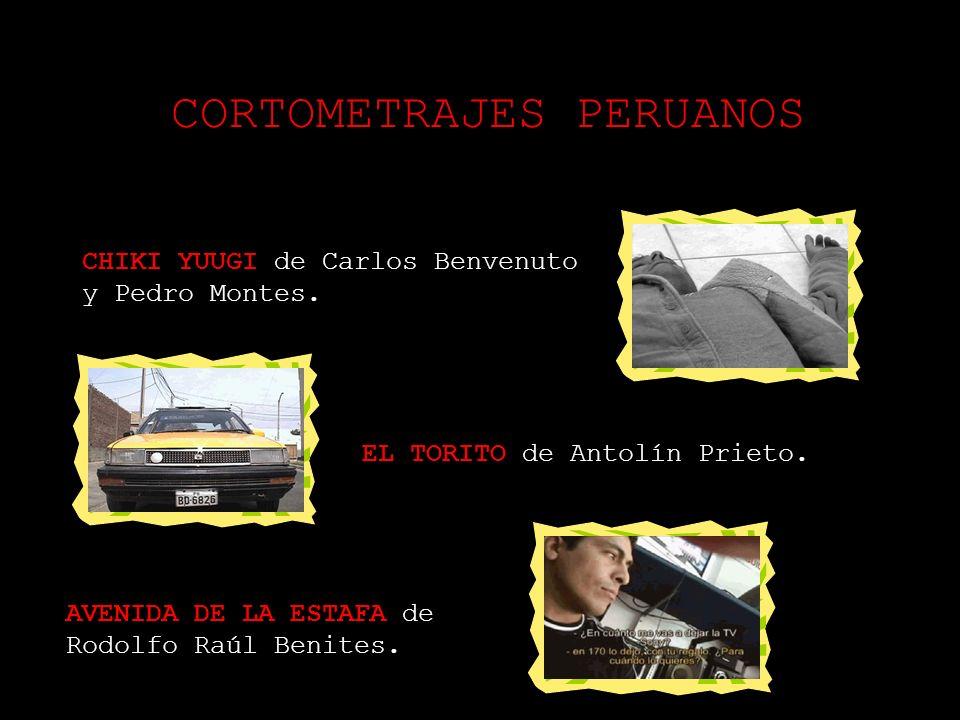 CORTOMETRAJES PERUANOS