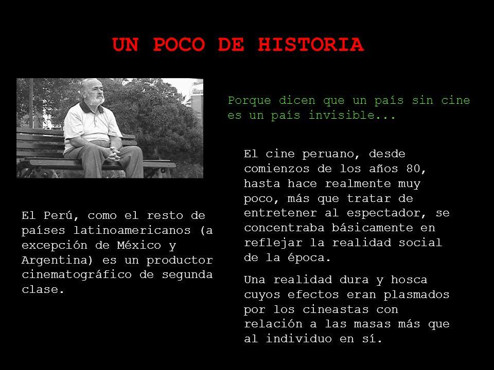 UN POCO DE HISTORIA Porque dicen que un país sin cine es un país invisible...