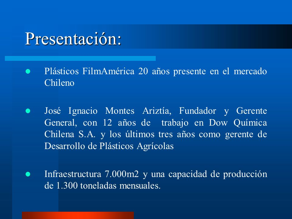 Presentación: Plásticos FilmAmérica 20 años presente en el mercado Chileno.