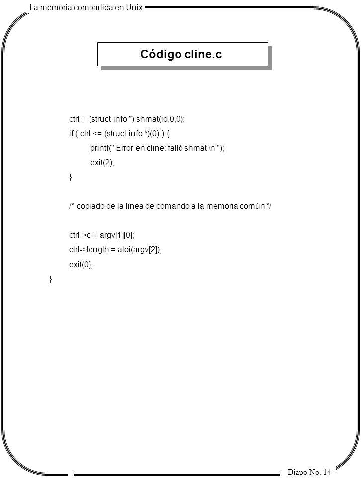 Código cline.c ctrl = (struct info *) shmat(id,0,0);