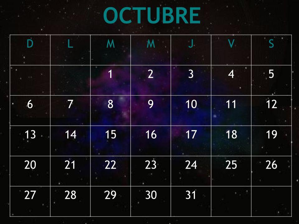 OCTUBRE D. L. M. J. V. S. 1. 2. 3. 4. 5. 6. 7. 8. 9. 10. 11. 12. 13. 14. 15. 16.
