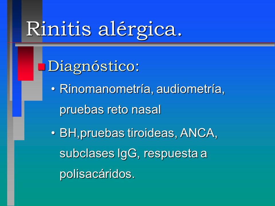 Rinitis alérgica. Diagnóstico: