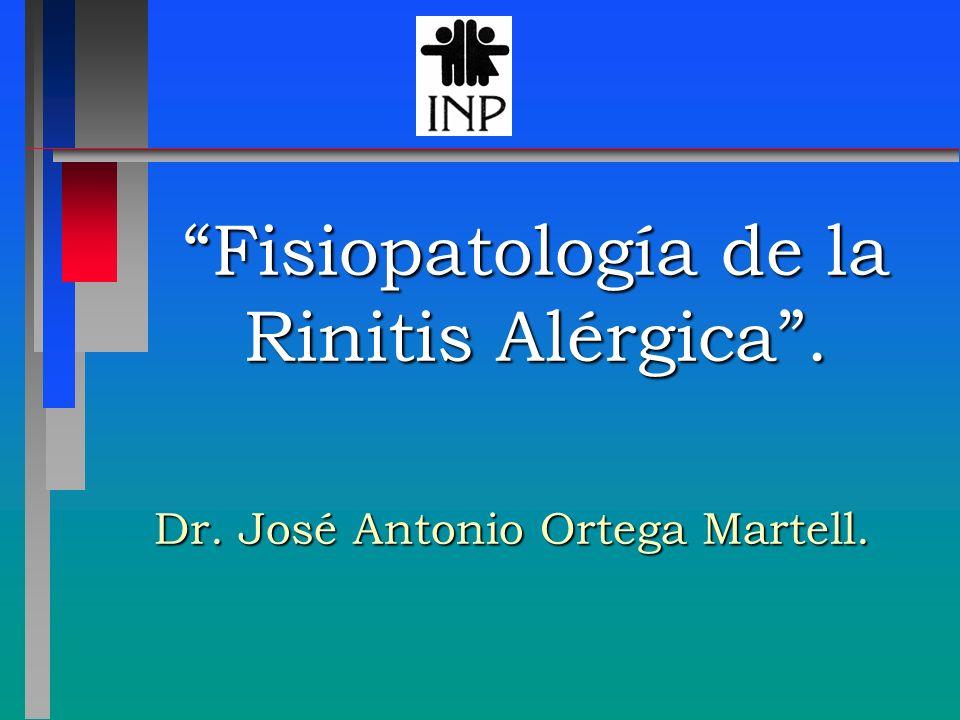 Fisiopatología de la Rinitis Alérgica .