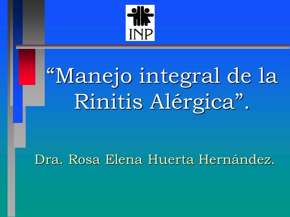 Manejo integral de la Rinitis Alérgica .