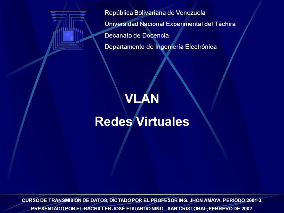 VLAN Redes Virtuales República Bolivariana de Venezuela