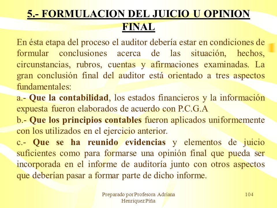5.- FORMULACION DEL JUICIO U OPINION FINAL
