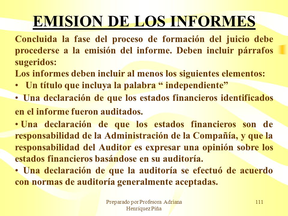 EMISION DE LOS INFORMES