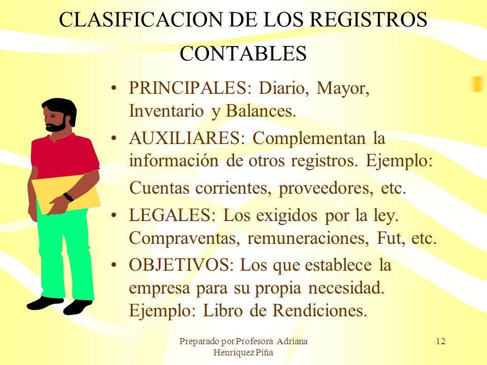 CLASIFICACION DE LOS REGISTROS CONTABLES