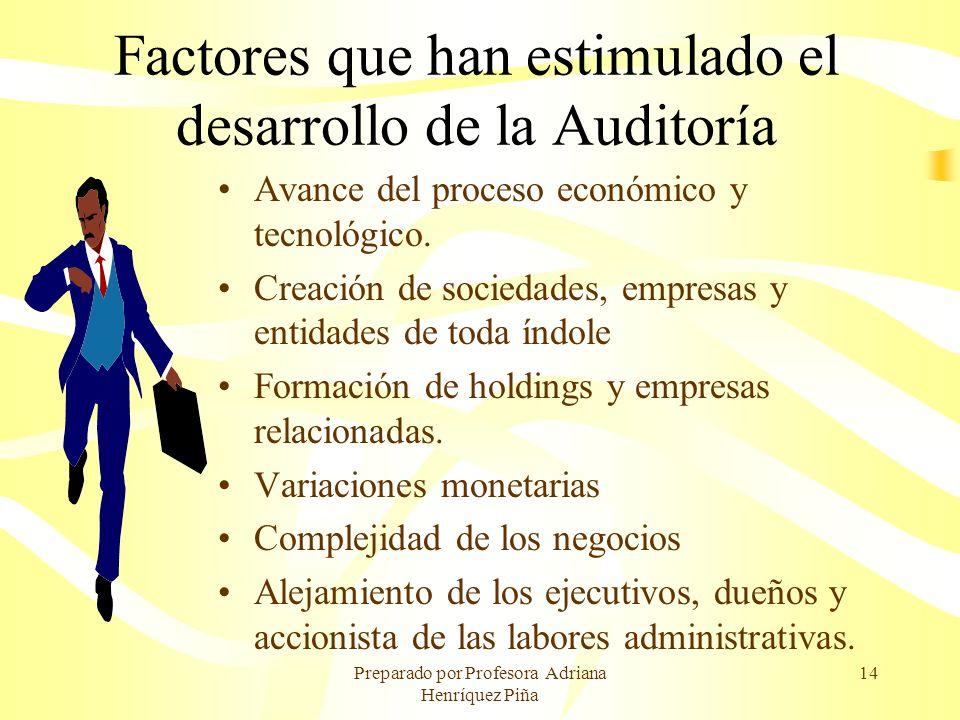 Factores que han estimulado el desarrollo de la Auditoría