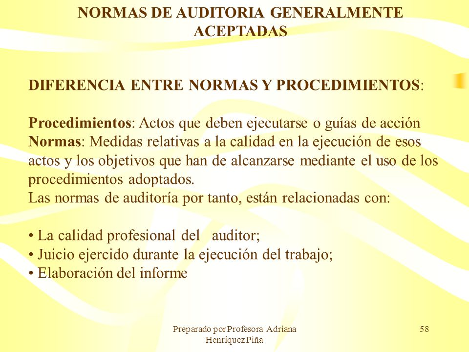 NORMAS DE AUDITORIA GENERALMENTE ACEPTADAS