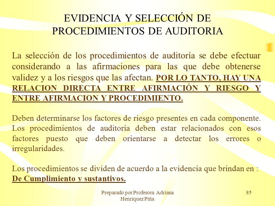EVIDENCIA Y SELECCIÓN DE PROCEDIMIENTOS DE AUDITORIA