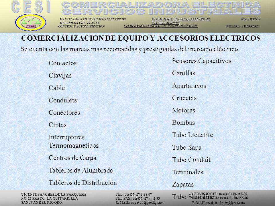 COMERCIALIZACION DE EQUIPO Y ACCESORIOS ELECTRICOS