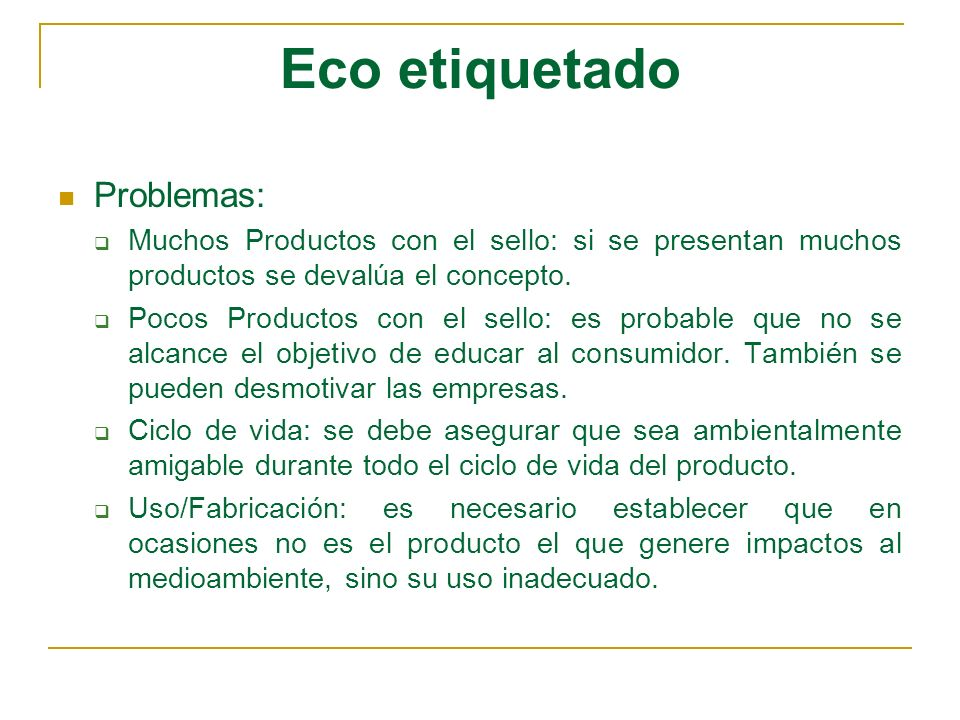 Eco etiquetado Problemas: